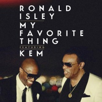 "Ron Isley & KEM's Hit Single, ""My Favorite Thing"""